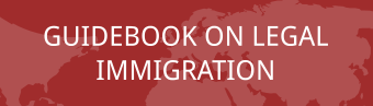 Guidebook on legal immigration